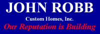 JOHN ROBB Custom Homes, Inc.